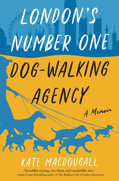 Download London s Number One Dog Walking Agency Book