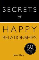 Secrets of Happy Relationships PDF
