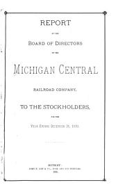 Report of the Board of Directors of the Michigan Central Railroad Company to the Stock Holders