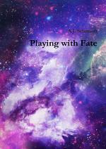 Playing with Fate