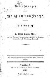 Betrachtungen über Religion und Kirche: ein Nachlaß
