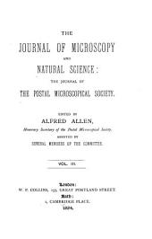 The Journal of Microscopy and Natural Science: Volume 3