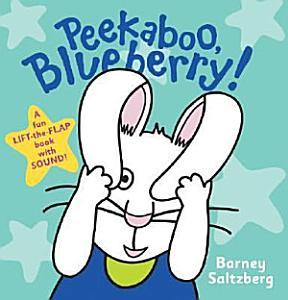 Peekaboo, Blueberry!