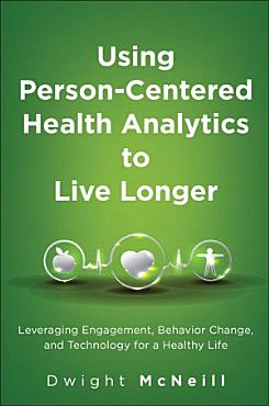 Using Person Centered Health Analytics to Live Longer PDF