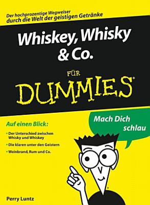 Whiskey  Whisky   Co  f  r Dummies PDF