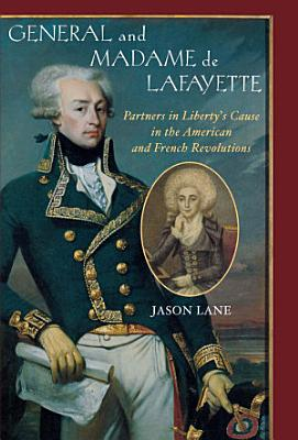 General and Madam de Lafayette