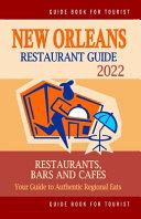New Orleans Restaurant Guide 2022