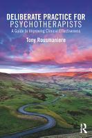 Deliberate Practice for Psychotherapists PDF