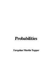 Probabilities, an Aid to Faith