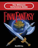 The Ultimate Reference Guide to Final Fantasy