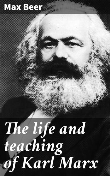 Download The life and teaching of Karl Marx Book