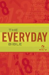 NCV The Everyday Bible: New Century Version, NCV