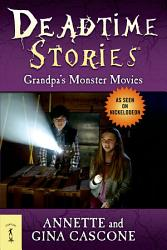 Deadtime Stories Grandpa S Monster Movies Book PDF