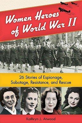 Download Women Heroes of World War II Book