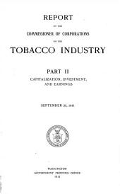 Report of the Commissioner of Corporations on the Tobacco Industry ...
