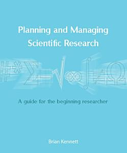 Planning and Managing Scientific Research