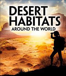 Desert Habitats Around the World PDF