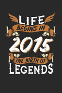 Download Life Begins in 2015 the Birth of Legends Book