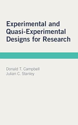 Experimental and Quasi Experimental Designs for Research