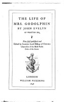 The life of mrs  Godolphin  publ  and ed  by Samuel lord bishop of Oxford PDF