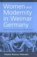Women and Modernity in Weimar Germany PDF