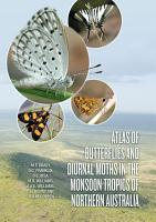 Atlas of Butterflies and Diurnal Moths in the Monsoon Tropics of Northern Australia PDF
