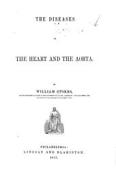 The Diseases of the Heart and the Aorta