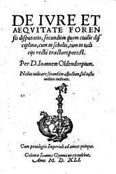 De Iure et Aequitate Forensis disputatio