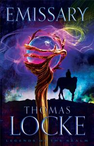 Emissary  Legends of the Realm Book  1  Book