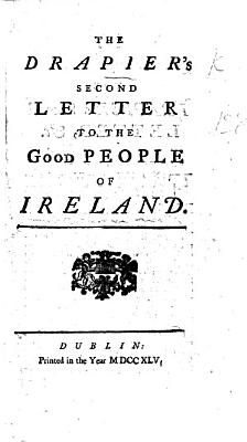 The Drapier s Second Letter to the Good People of Ireland PDF