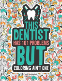 Dentist Adult Coloring Book