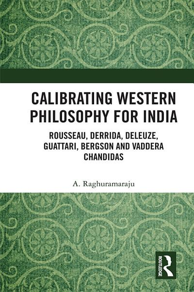 Calibrating Western Philosophy for India PDF