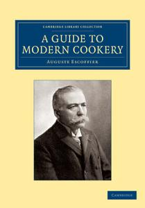 A Guide to Modern Cookery Book
