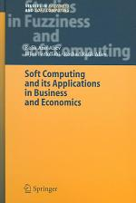 Soft Computing and its Applications in Business and Economics