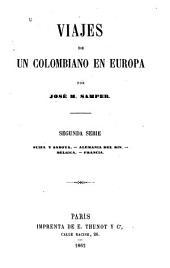 Viajes de un colombiano en Europa: Volumen 2