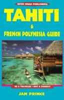 Tahiti & French Polynesia Guide