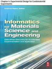 Materials Science and Engineering: Chapter 9. Experimental Design for Combinatorial Experiments