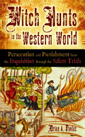 Witch Hunts in the Western World PDF