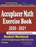 Accuplacer Math Exercise Book 2020-2021