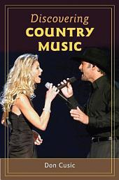 Discovering Country Music