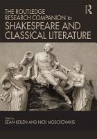 The Routledge Research Companion to Shakespeare and Classical Literature PDF