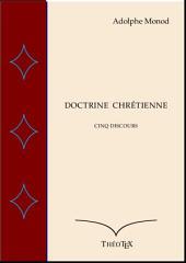 Doctrine Chrétienne: Cinq discours