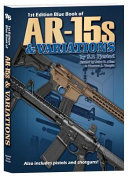 1st Edition Blue Book of Ar 15s and Variations PDF