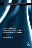 Leaving Christian Fundamentalism and the Reconstruction of Identity PDF