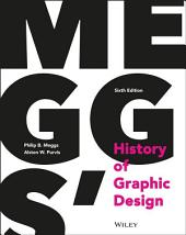 Meggs' History of Graphic Design: Edition 6