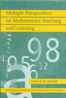 Multiple Perspectives on Mathematics Teaching and Learning PDF