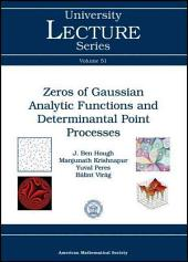 Zeros of Gaussian Analytic Functions and Determinantal Point Processes