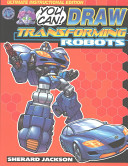 You Can Draw Transforming Robots