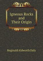 Igneous Rocks and Their Origin