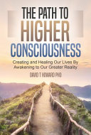 The Path to Higher Consciousness PDF